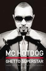 《贫民窟百万歌星》 MC HOTDOG