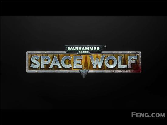 步步为营 净化混沌:《战锤40K:太空战狼》