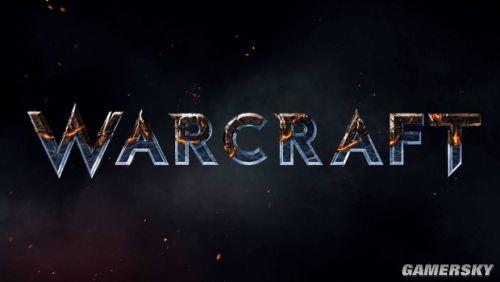 《魔兽世界》大电影预告放映日公布 先行预告6月12日放出