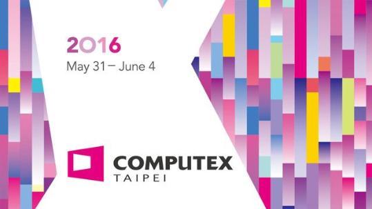 2016台北电脑展上亮相的那些新产品和新技术