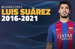巴萨续约苏亚雷斯 签至2021违约金2亿欧