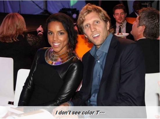 揭秘诺维茨基的黑人妻子 德克:我从不在意肤色