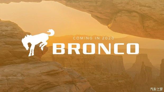 与牧马人棋逢对手 福特Bronco更多信息