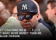为何不做NBA教练?AI:才不执教赚钱比我多的混蛋