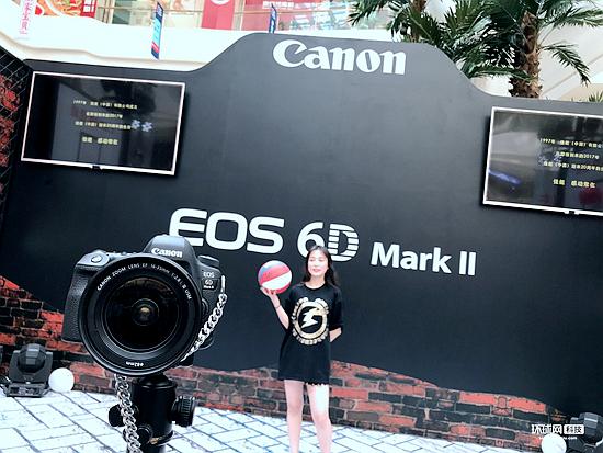 佳能2017 EOS 6D Mark II试拍会燃爆周末