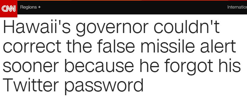 38分钟,美国一个州的群众认为自己命悬一线,只因州长忘了推特密码?