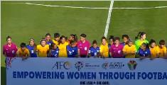 亚洲杯中国女足净胜7球 提前出线锁定世界杯