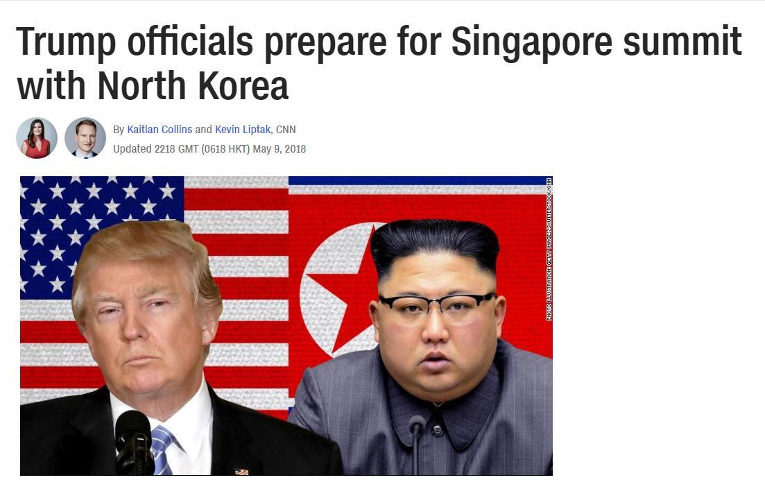CNN:美政府官员为在新加坡召开美朝峰会做准备