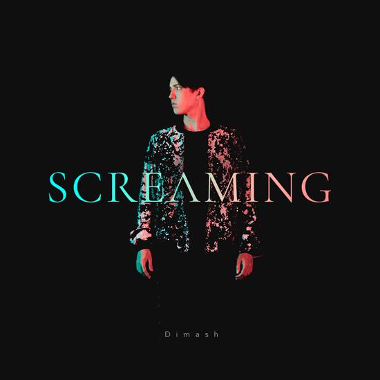 迪玛希全新英单《Screaming 呐喊》首发