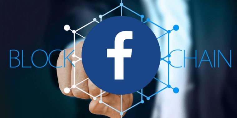 脸书秘密推进区块链应用?重要高管动向透露行踪
