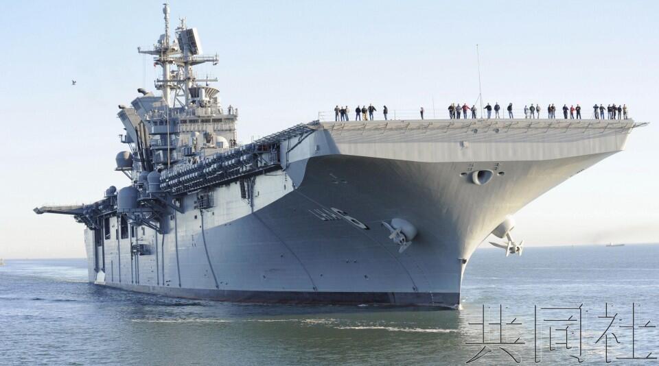 """美国将在日本佐世保基地部署""""美国""""号两栖攻击舰"""