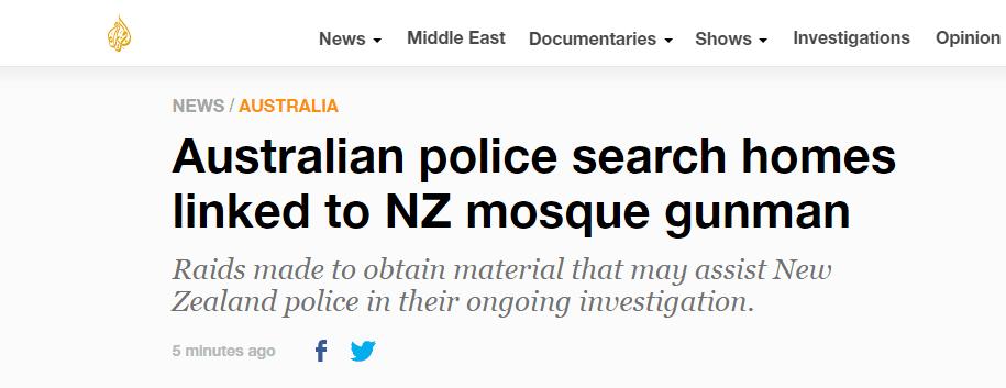 新西兰枪击案进展:澳警方搜查疑犯家乡房屋