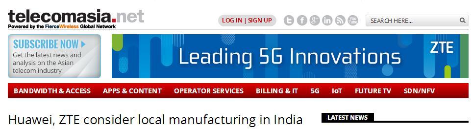 手机巨头纷纷评估印度建厂 华为、中兴赫然在列