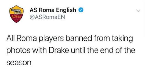 预防公鸭魔咒?罗马官推:禁止球员与德雷克合影