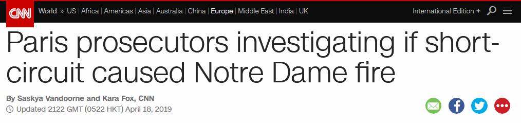 法官员:巴黎圣母院火灾很可能由电线短路造成
