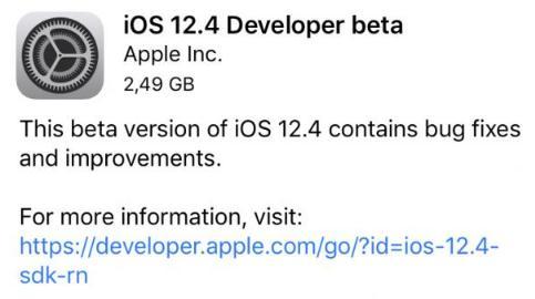 苹果发布iOS 12.4首个测?#22253;?#26356;新