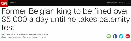 """比利时前国王拖延DNA鉴定,法院裁定:""""私生女案""""每拖一天罚5000欧"""