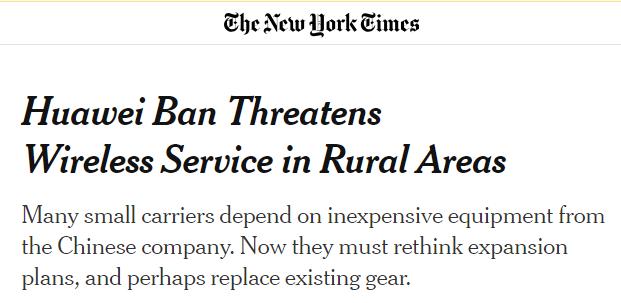 《纽约时报》警告,禁华为直接冲击美国农村无线网络服务