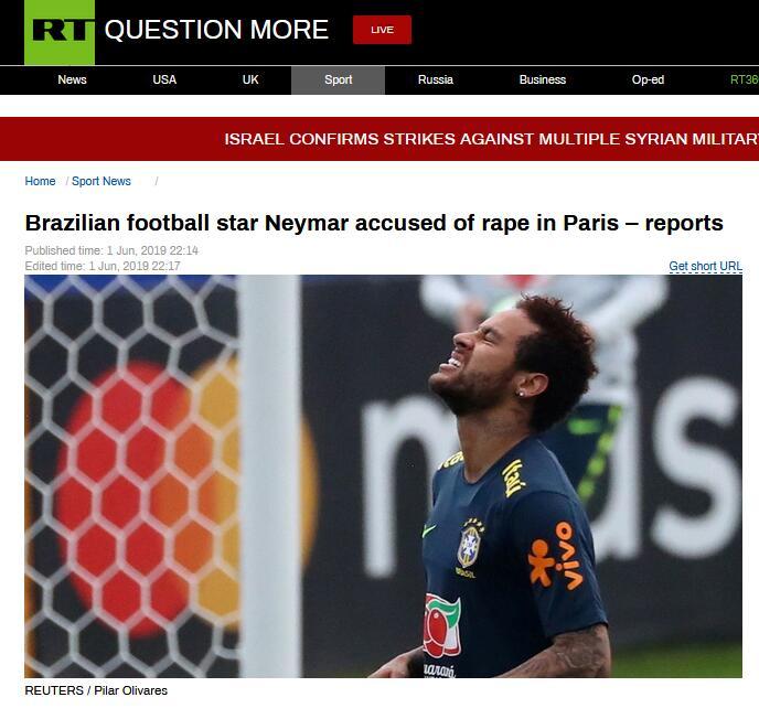 巴西媒体:内马尔被控在巴黎强奸一名女子