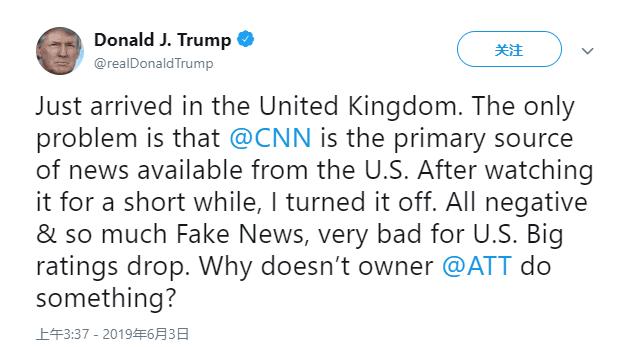 特朗普抵英后发推怼CNN:看了一会儿我就关了,全是负面消息和假新闻