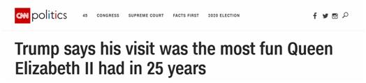 特朗普再谈访英:女王25年来都没这么开心了,然后我还因此而挨批