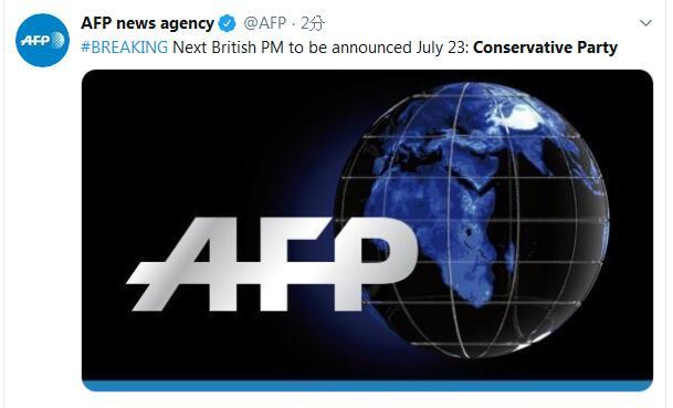 快讯!英国保守党:下一任辅弼人选将于7月23日揭晓