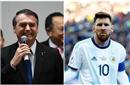 巴西总统回应梅西炮轰:那是足球运动员的表演