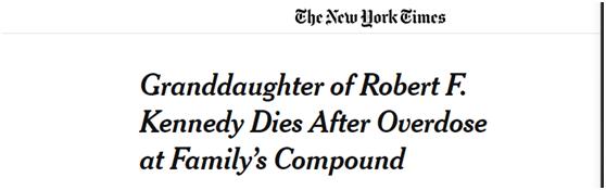 美国前总统肯尼迪22岁侄外孙女被发现服药过量死亡
