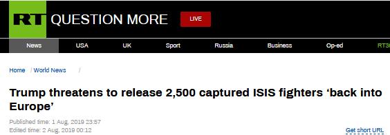 """特朗普拿2500名IS武装分子威胁欧盟:自己领回去,否则""""放回欧洲"""""""