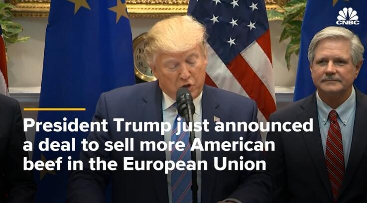 """特朗普宣布与欧盟就美国牛肉出口达成协议,还开玩笑""""惊吓""""了欧盟官员"""